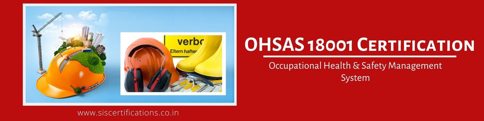 OHSAS 18001 Certification;
